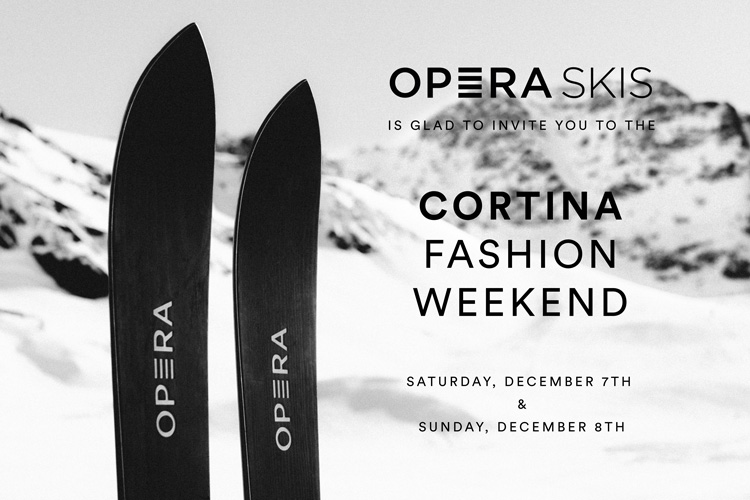 operaskis invitations at the cortina fashion weekend